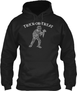 Mummy Monster Trick or Treat Hoodie