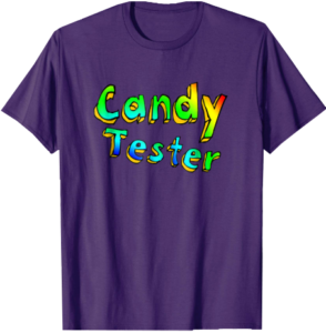 Candy Tester Halloween T shirt