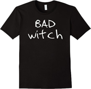 Bad Witch T shirt